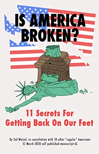 Is America Broken?: 11 Secrets For Getting Back On Our Feet