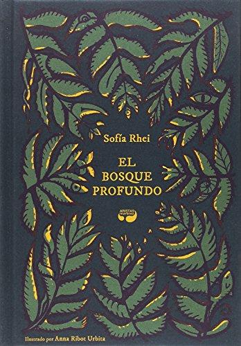 El bosque profundo (Libros singulares)