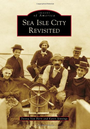 Sea Isle City Revisited (Images of America)