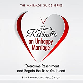 How to Rekindle an Unhappy Marriage cover art