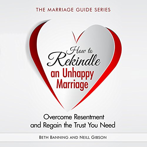 How to Rekindle an Unhappy Marriage audiobook cover art
