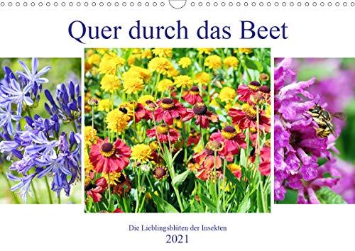 Quer durch das Beet - Die Lieblingsblüten der Insekten (Wandkalender 2021 DIN A3 quer)