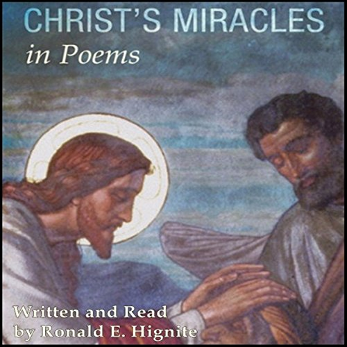 Christ's Miracles in Poems audiobook cover art