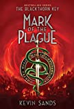 Mark of the Plague (2) (The Blackthorn Key)
