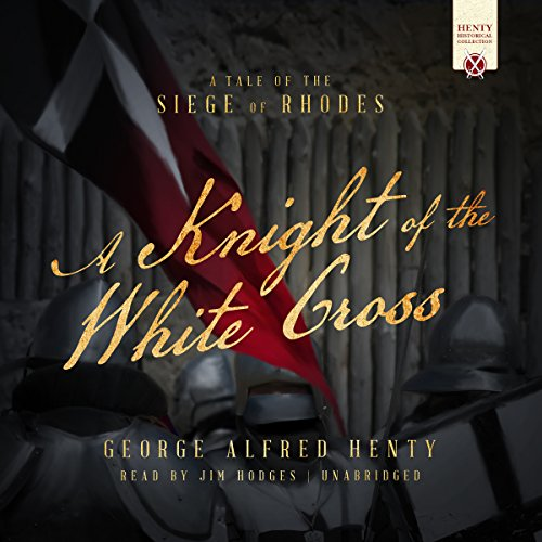 A Knight of the White Cross audiobook cover art