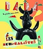 Les surréalistes (Revue Dada n°167)