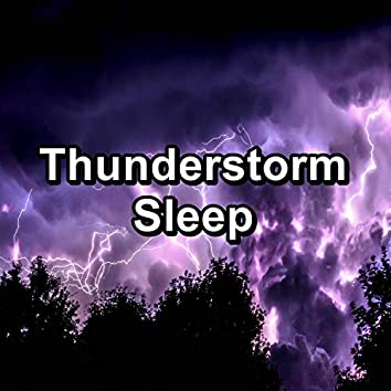Thunderstorm Sleep