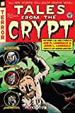 Tales From the Crypt Vol. 4: Crypt Keeping It Real (English Edition)