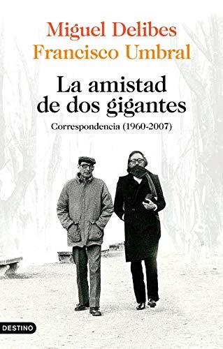 La amistad de dos gigantes: Correspondencia (1960-2007): 314 (Imago Mundi)