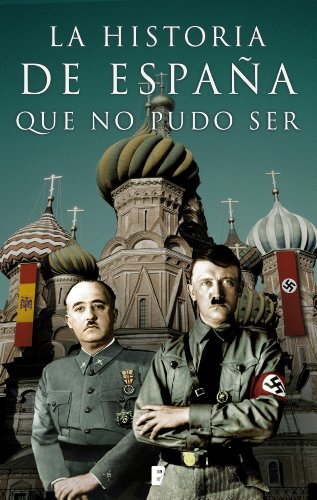 La historia de España que no pudo ser eBook: Autores Varios: Amazon.es: Tienda Kindle