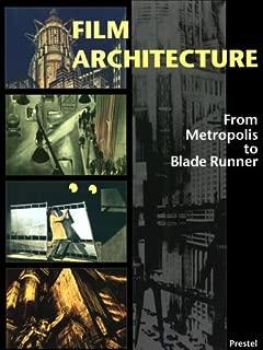 Film Architecture: Set Designs from Metropolis to Blade Runner (Architecture & Design)