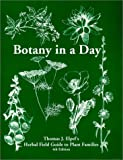 Botany in a Day: Thomas J. Epel's Herbal Field Guide to Plant Families