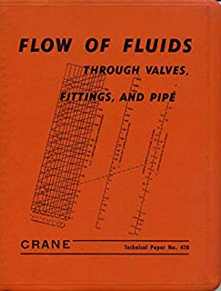 Flow of Fluids Through Valves, Fittings, and Pipe: Techincal Paper No. 410