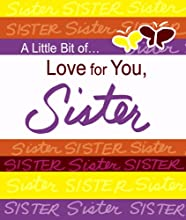 A Little Bit Of... Love for You, Sister