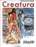 Druuna, n° 3 - Creatura