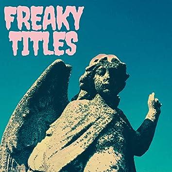 Freaky Titles