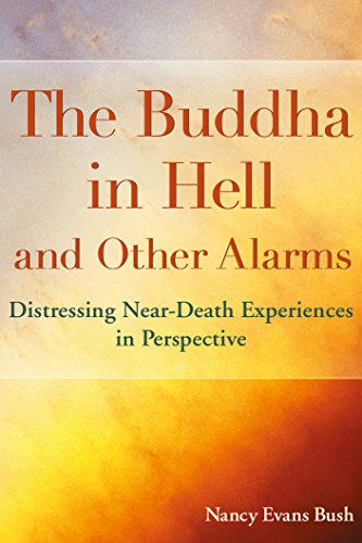 The Buddha in Hell and Other Alarms: Distressing Near-Death Experiences in Perspective