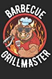 Barbecue Grillmaster: A Barbecue Recipe Journal to Refine Your BBQ and Grilling Skills