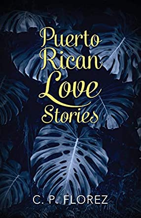 Puerto Rican Love Stories