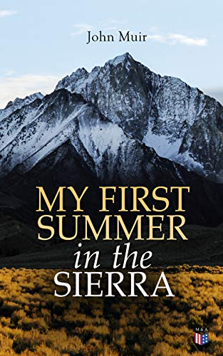 My First Summer in the Sierra (Illustrated Edition) (English Edition)