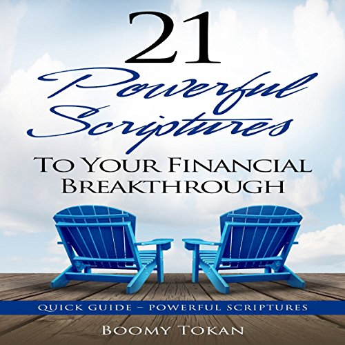 21 Powerful Scriptures to Your Financial Breakthrough cover art