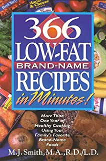 Low-Fat Brand-Name Recipes: More Than One Year of Healthy Cooking Using Your Family's Favorite Brand-Name Foods