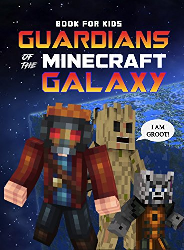 Guardians of the Minecraft Galaxy