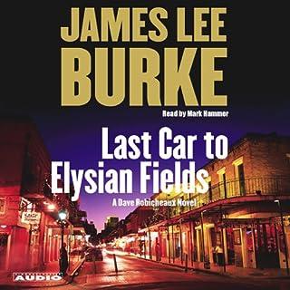 Last Car to Elysian Fields audiobook cover art