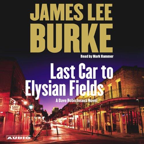 Last Car to Elysian Fields  audiobook cover art