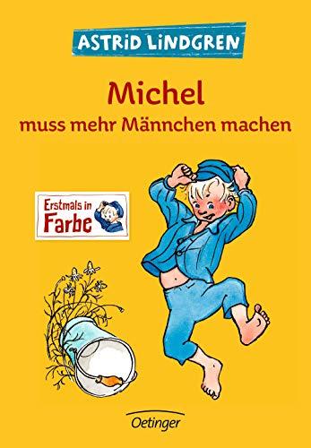 Michel muss mehr Männchen machen (Michel aus Lönneberga)