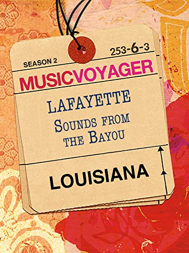 Music Voyager - Louisiana:  Lafa...
