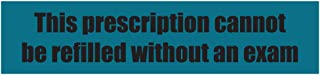 1200 Lables - Prescription Cannot Be Refilled Stickers Veterinary Lables for Prescriptions Pharmacies Hospitals (1.63 x 0.38 inch Blue - 40 Sheets)