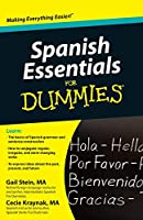 Spanish Essentials For Dummies (For Dummies Series)
