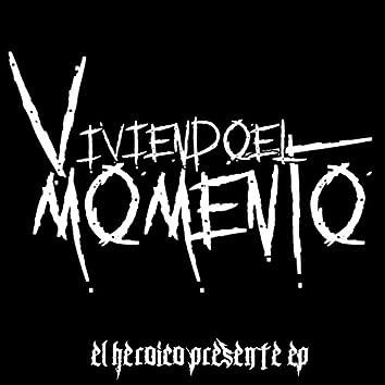 El Heroico Presente EP