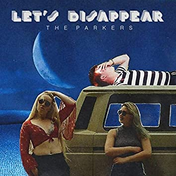 Let's Disappear