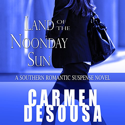 Land of the Noonday Sun audiobook cover art