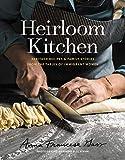 Heirloom Kitchen: Heritage Rec...
