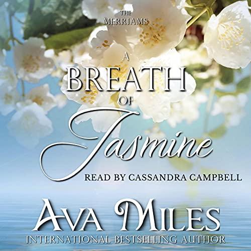 A Breath of Jasmine Audiobook By Ava Miles cover art