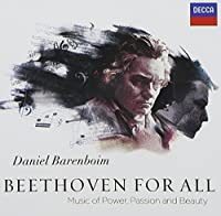 Beethoven For All: Music Of Power, Passion And Beauty [2 CD] by Daniel Barenboim (2012-06-19)