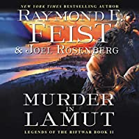 Murder in Lamut: Legends of the Riftwar, Book II