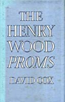 The Henry Wood Proms