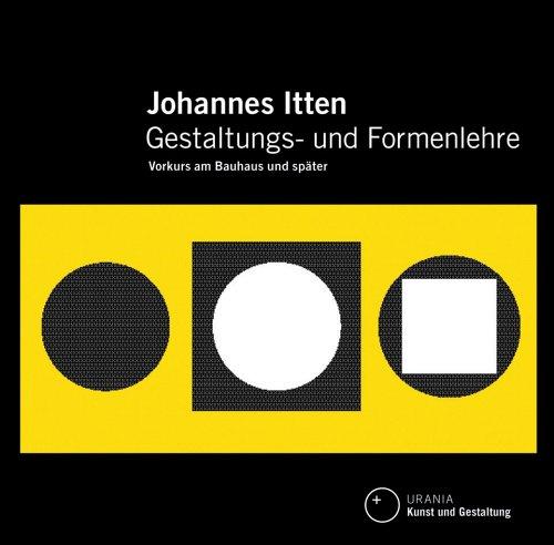 Gestaltungs- und Formenlehre: Vorkurs am Bauhaus und später