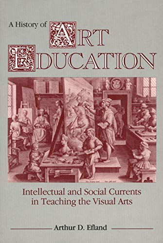 A History of Art Education: Intellectual and Social...