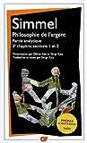 Philosophie de l'argent - Partie analytique, 3e chapitre, sections 1 et 2 de Georg Simmel (8 mai 2009) Broché