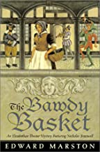 The Bawdy Basket: An Elizabethan Theater Mystery Featuring Nicholas Bracewell (Elizabethan Theater Mysteries)