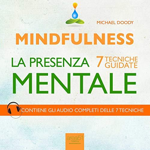Mindfulness. La presenza mentale [Mindfulness. The Mental Presence] audiobook cover art