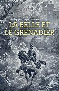 La Belle et le Grenadier par Laperrouse