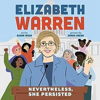 Elizabeth Warren: Nevertheless, She Persisted cover art