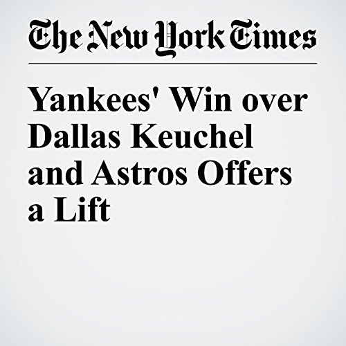 Yankees' Win over Dallas Keuchel and Astros Offers a Lift audiobook cover art