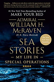Sea Stories: My Life in Special Operations (English Edition) por [Admiral William H. McRaven]